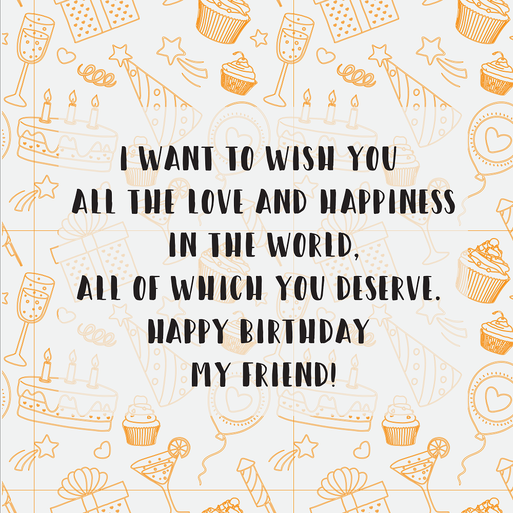 happy birthday wishes for a friend 4
